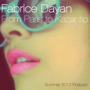 From Paris to Kazantip [Summer 2012 Podcast] [hd]