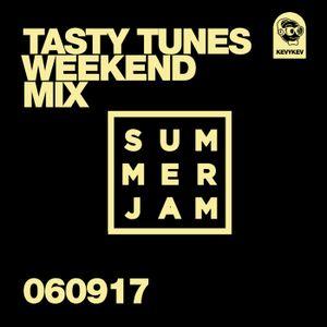 Tasty Tunes Summer Jam Weekend Mix 060917