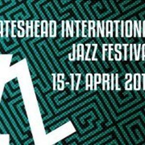 A preview of the Gateshead International Jazz Festival 2016