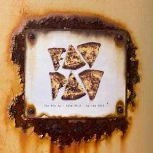 FAT PAT - CJSW-90.9 - The Mix Up - 2015 Spring