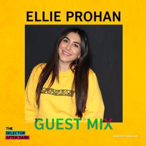 Selector After Dark - DJ Ellie Prohan