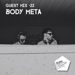 Guest Mix #22 - Body Meta
