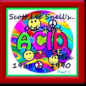 Old skool classic acid house 1988 to 1990 mix part 1 for Old skool house classics