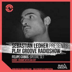 Felipe Cobos @ Ibiza Global Radio / Play Groove RadioShow