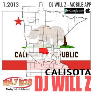 DJ WILL Z - Calisota 104.7 KCLD set - 1.2013
