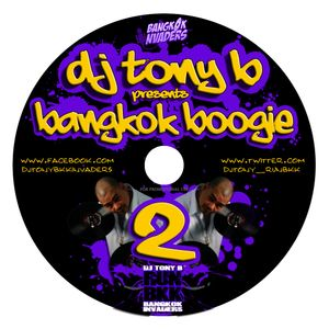 DJ TONY B (BANGKOK INVADERS) - BANGKOK BOOGIE #2