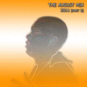 THE AUGUST MIX 2011 [Part 2]