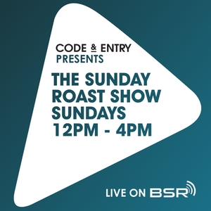 Code & Entry Presents - The Sunday Roast Show - 1st April 2018