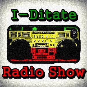 I-ditate radio show 12th edition