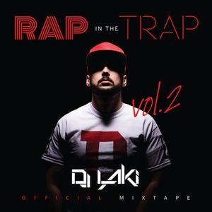 DJ Laki - Rap In The Trap II (Mixtape)