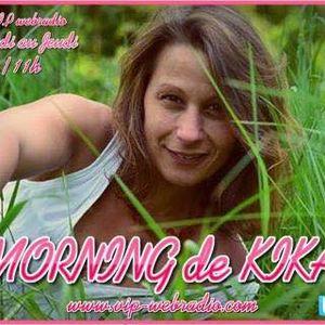 27 juin 2017 9h 11h #morning2kika sur vip-webradio.com