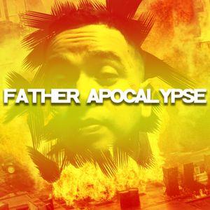 Father Apocalypse Trap EDM Mix July 2017 Tampa