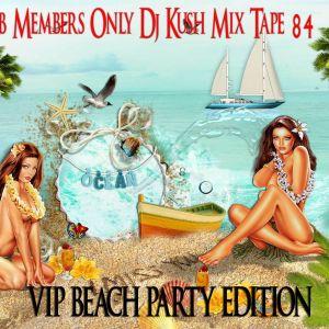 Club Members Only Dj Kush Mix Tape 84