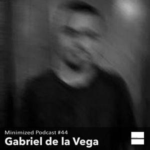 Minimized podcast #44 Gabriel de la Vega