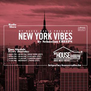 Sebastian Creeps aka Gil G - New York Vibes Radio Show on MyHouseRadio.fm NYC EP097