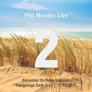 Phil Mendez Live @ December Birthday Legends, Hour Two