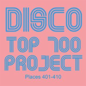 Disco Top 700 Project - Places 401-410
