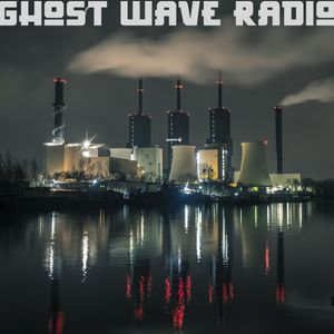 Ghost Wave Radio: 13/2/20