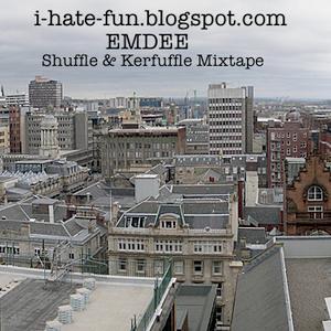 Shuffle & Kerfuffle Mixtape