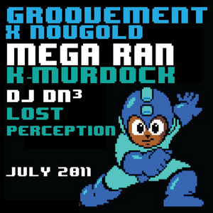 Mega Ran x K-Murdock ft DJ DN3 and Lost Perception