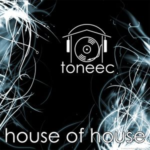 Toneec - House of House vol. 1