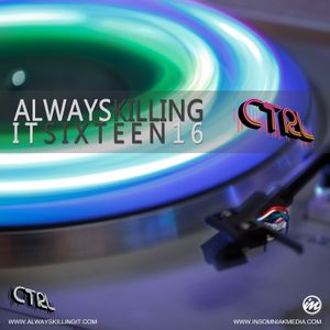 CTRL - Always Killing It 16 (November 2012)