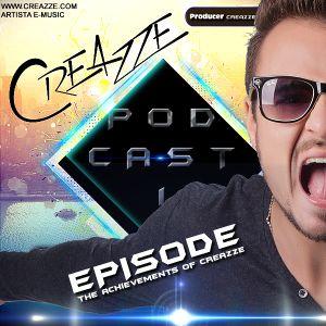 PodCast I EPISODE The Achievements of CREAZZE