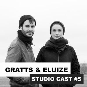 Studio Cast #5 - Gratts & Eluize