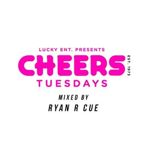 Cheers Tuesdays Mix -R Cue