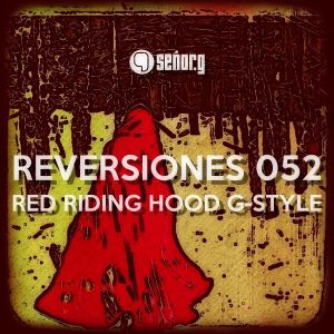 ReVersiones052 [Red Riding Hood G-Style]