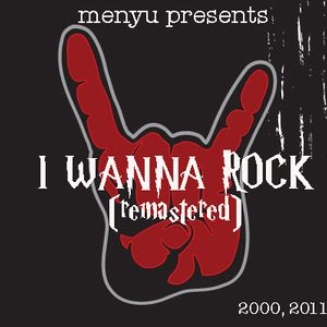menyu presents: i wanna rock (2000, remastered)