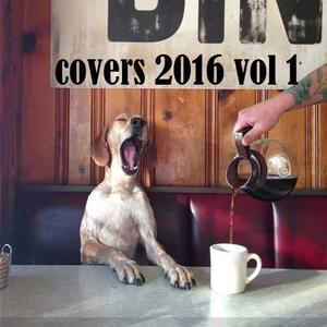 COVERS 2016 VOL 1 - my dangerous love