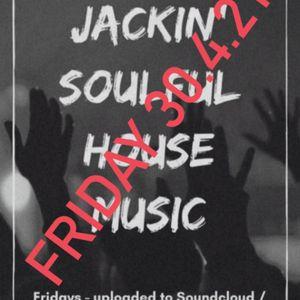 Jackin Soulful House Music - 30.4.21