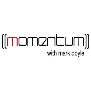 Momentum with Mark Doyle - Episode 111