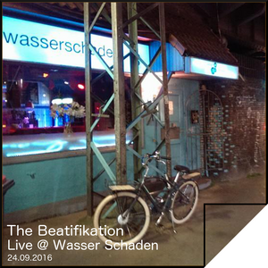 The Beatifikation live @ Wasser Schaden, Hamburg, 24.09.2016