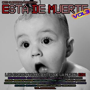 Esta De Muerte vol3