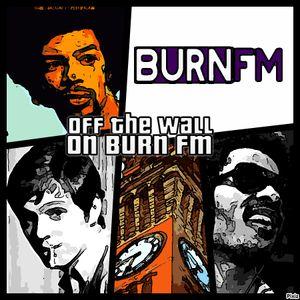 Off The Wall on BURN FM (18/03/2017)