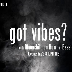 Got Vibes? - 2 Hours of Power- Moonchild
