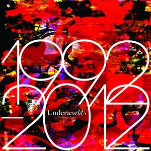 Underworld 1992 - 2012 Anthology mixed by S.o.a.P