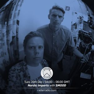 Nordic Imports w/ SMOOD - 20th December 2016