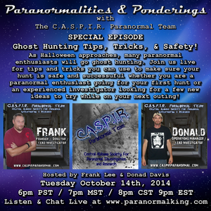 Paranormalities & Ponderings  Ghost Hunting 101  Special Episode! Hosted by Frank Lee & Donald Davis