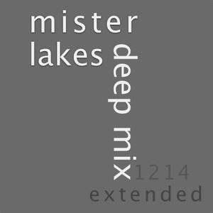 "Mister Lakes ""Deep Mix 1214 (extended Version)"""