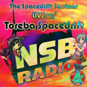 The Spacedrift Sessions LIVE w/ Toreba Spacedrift - July 24th 2017