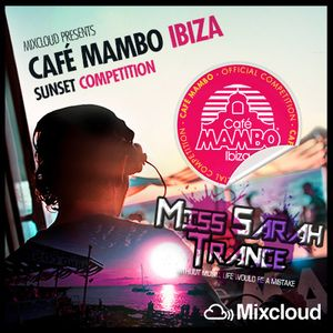 Café Mambo Ibiza Sunset Competition - Miss Sarah Trance