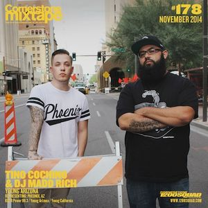 Cornerstone Mixtape 178 - Tino Cochino & DJ Madd Rich - Young Arizona