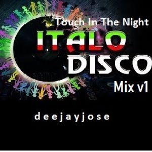 Touch In The Night Italo Disco Mix by DeeJayJose
