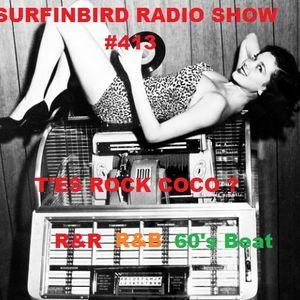 SURFIN'BIRD RADIO SHOW # 413  T'ES ROCK COCO ?