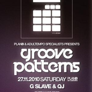Live at Groove Patterns Plan B Sofia 27.11.10