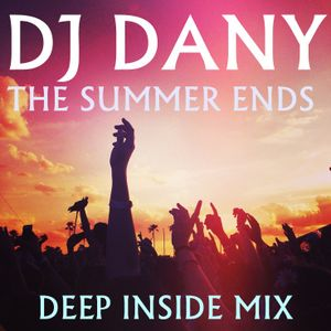 DJ DANY - The Summer Ends (Deep Inside Mix)