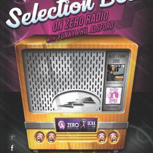 The Selection Box on Zero Radio - 26th August 2015